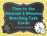 Time to the Nearest 5 Minutes Task Cards {CC 2.MD.C.7}