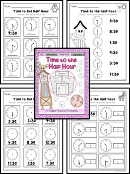 Time to the Nearest Half Hour Practice Printables Pack