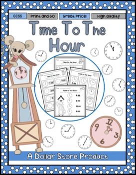 Time to the Nearest Hour Practice Printables Pack