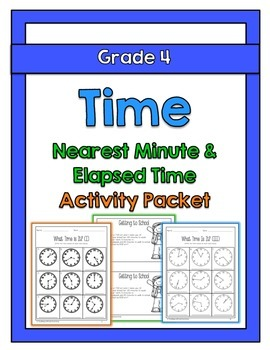 {Grade 4} Time to the Nearest Minute & Elapsed Time