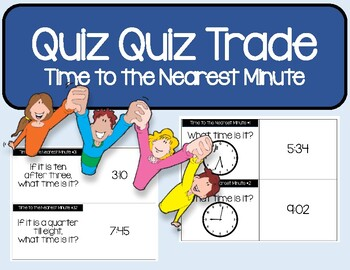 Time to the Nearest Minute Quiz Quiz Trade