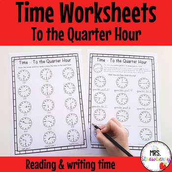 Time to the Quarter Hour Worksheet