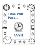 Time will pass...will you?