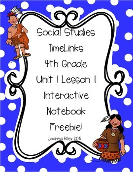 TimeLinks - 4th Grade Unit 1 Lesson 1 Interactive Notebook FREEBIE