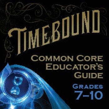 Timebound Novel Common Core Guide grades 7-10
