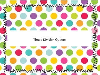 Timed Division Quizzes