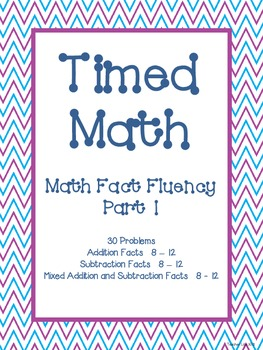 Timed Math (Fact Fluency, Part 1)