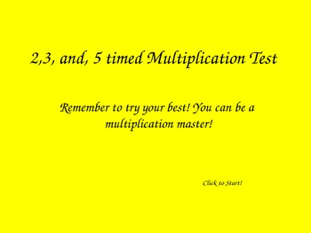 Timed Multiplication Test PowerPoint for 2's,3's and 5's