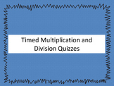 Timed Multiplication and Division Quizzes