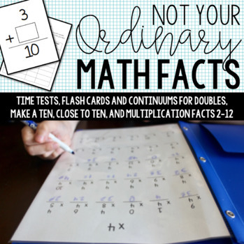 Timed Tests for Doubles, Make a Ten Facts, Mental Math, an