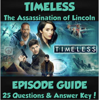 Timeless Video Guide- The Assassination of Lincoln