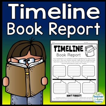 Timeline Book Report: Timeline Template for a Fiction or Non-Fiction Book!