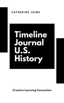 Timeline Journal U.S. History