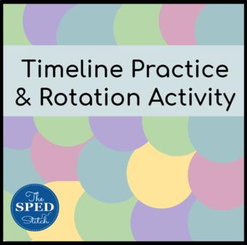 Timeline Practice & Rotation Activity