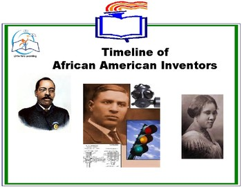 Black History Month - Timeline of African American Inventors
