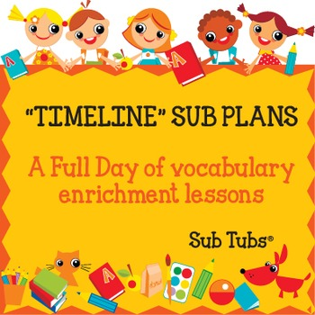 Vocabulary Sub Plans: Sub Tubs® Timeline Lesson Plan/Grade 5