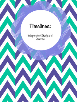 Timelines: Independent Study and Practice