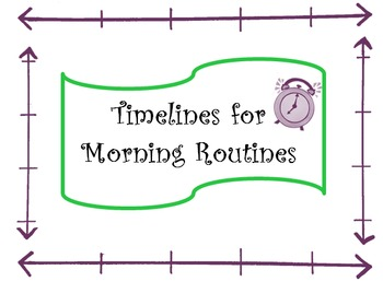 Timelines for Morning Routines