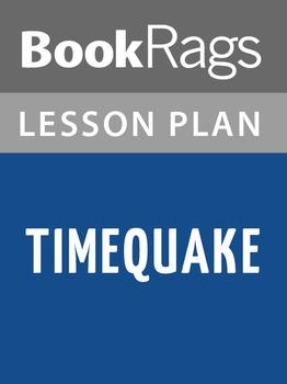 Timequake Lesson Plans