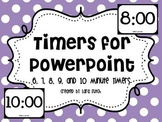 Timers for Powerpoint 6-10 Minute Timers