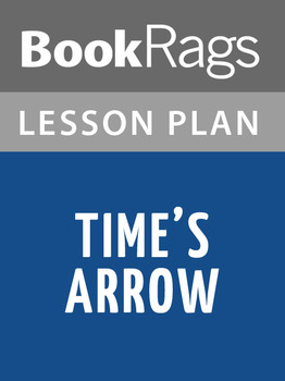Time's Arrow Lesson Plans