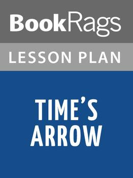 Time's Arrow Lesson Plans