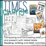 Past and Present Word Work, Writing & Math - Times Change - Thanksgiving
