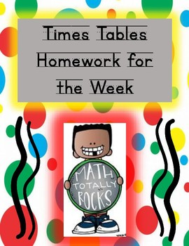 Times Tables Homework for the Week