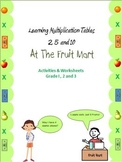 Times Tables Multiplication 2, 5 and 10 at the Fruit Mart for Grade 2 and 3