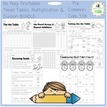 Times Tables, Multiplication & Division--Common Core 3.OA--No Prep BUNDLE