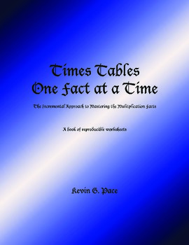 Times Tables One Fact at a Time - Worksheets