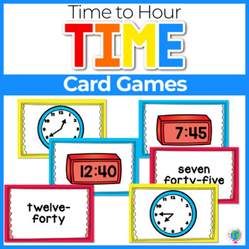 Time's Up! 5 Card Games for Telling Time to the Hour
