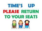 """Time's Up"" Smartboard Cue to return back to your seats!"