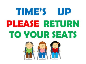 """""""Time's Up"""" Smartboard Cue to return back to your seats!"""