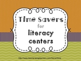 Time Savers for literacy centers