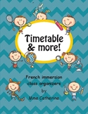 Timetable and more: class organizers for French Immersion