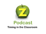 Timing in the Classroom (FREE PODCAST)
