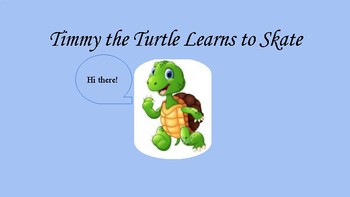Timmy the Turtle Learns How to Skate
