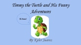 Timmy the Turtle and His Funny Adventures