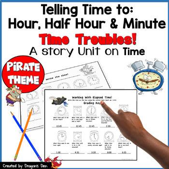 Peg-Leg Pete Has Time Troubles  A Story Unit on Time