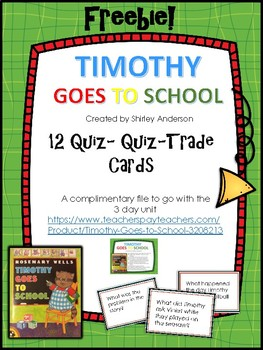 Timothy Goes to School QQT cards Freebie