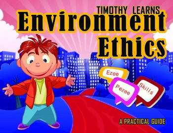 Timothy Learns Environment Ethics
