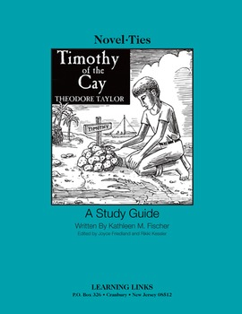 Timothy of the Cay - Novel-Ties Study Guide