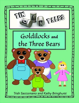 Tin Can Tales - Goldilocks and the Three Bears  - Retelling for Understanding