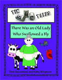 Tin Can Tales - There Was an Old Lady Who Swallowed a Fly - Retelling