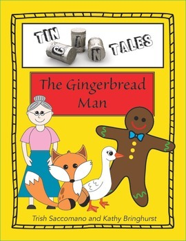 Tin Can Tales - The Gingerbread Man  - Retelling for Understanding