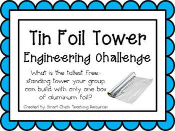 Tin Foil Tower: Engineering Challenge Project ~ Great STEM Activity!