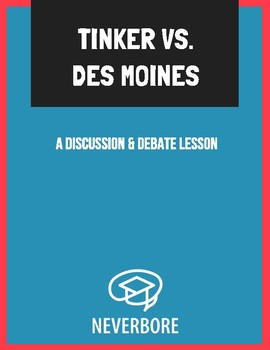 Tinker v  Des Moines: A Discussion-Based Lesson on Free Speech