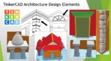 TinkerCAD Architecture Design elements model