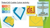 TinkerCAD Cookie Cutter Activity